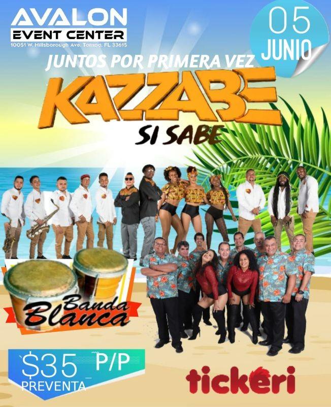Flyer for KAZZABE SI SABE & BANDA BLANCA TAMPA FL