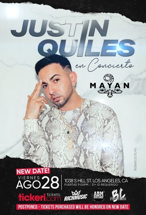 Flyer for JUSTIN QUILES EN LOS ANGELES NEW DATE CONFIRMED