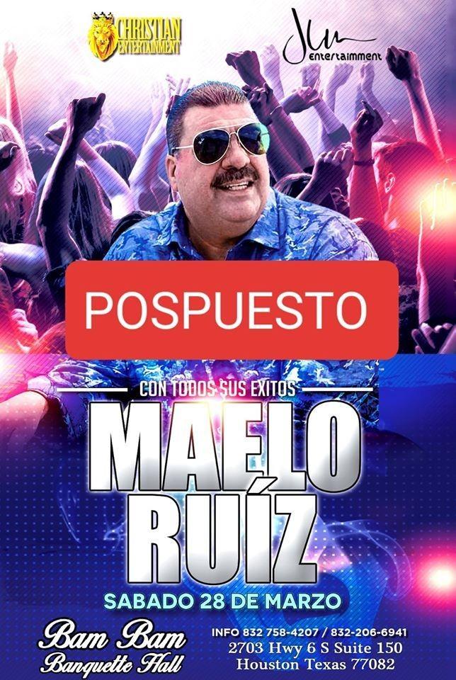 Flyer for Maelo Ruiz en Concierto en Houston Texas! POSTPONED