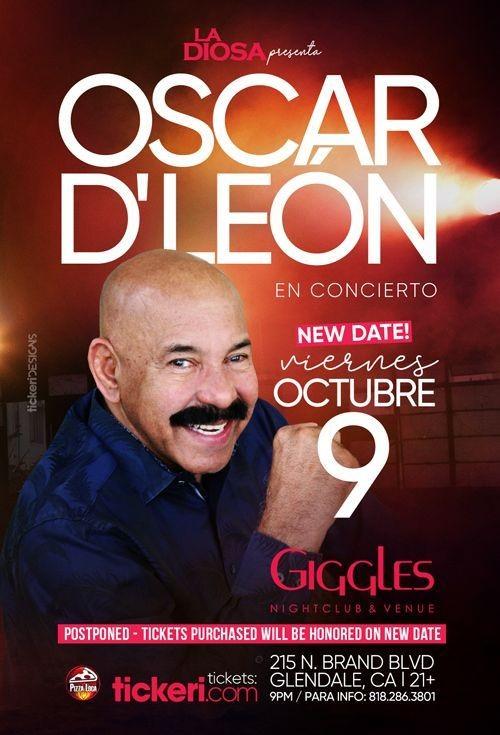Flyer for OSCAR D' LEON EN LOS ANGELES NEW DATE CONFIRMED