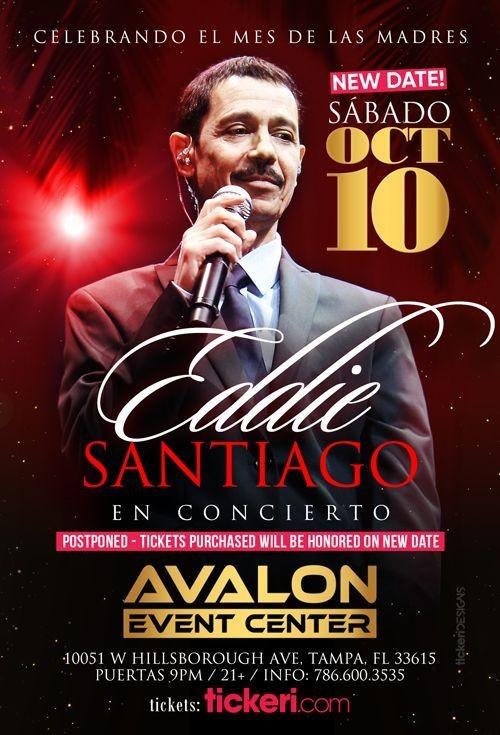 Flyer for EDDIE SANTIAGO EN TAMPA NEW DATE CONFIRMED