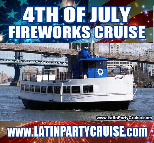 Flyer for 4th of July Fireworks Latin Cruise - Cosmo Yacht