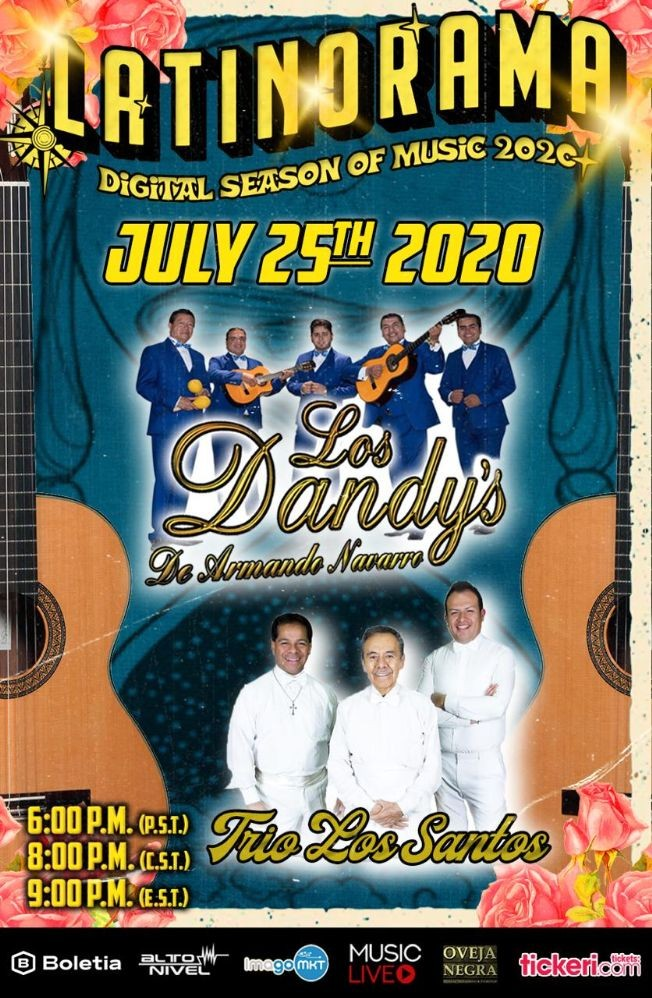 Flyer for Latinorama: Los Dandy's de Armando Navarro y Trio Los Santos en Vivo!
