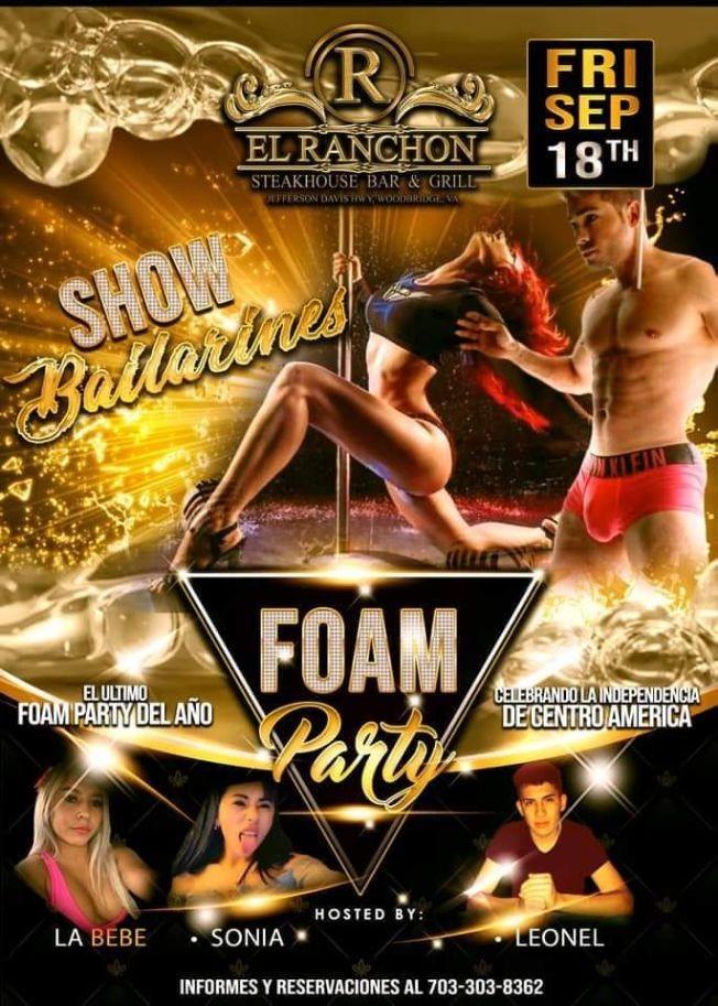 Flyer for Celebrando Independencia de Centroamerica: Foam Party con Show de Bailarinas!