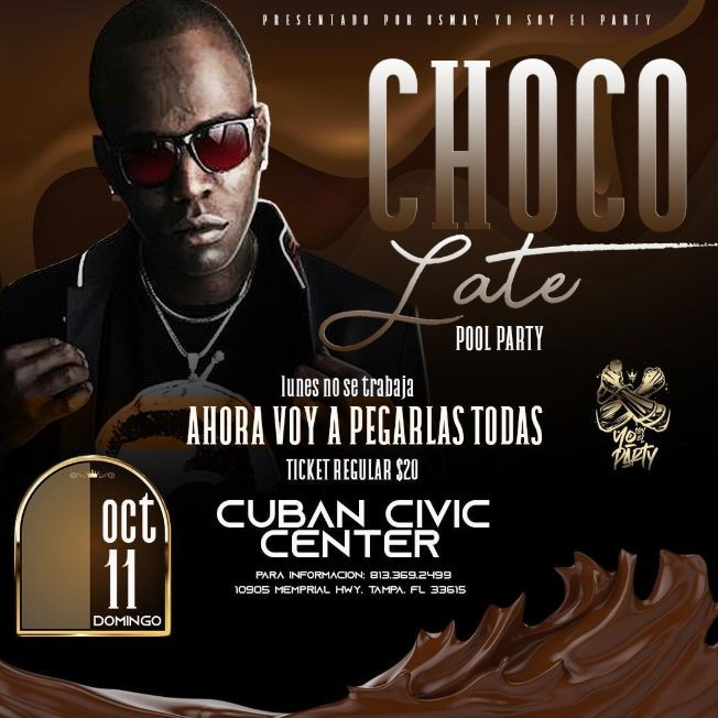 Flyer for Pool Party con Choco Late en Cuban Civic Center!