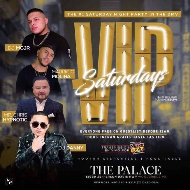 Flyer for VIP Saturdays en The Palace Nightclub!