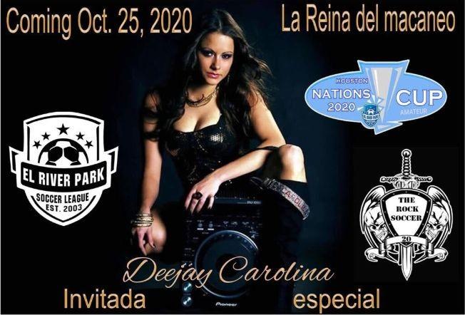 Flyer for Houston Nations Cup 2020 con La Reina del Macaneo Deejay Carolina