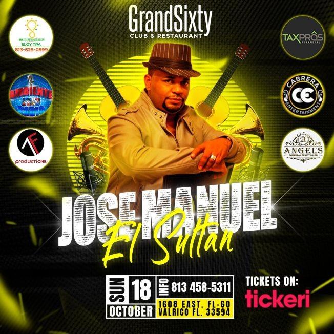 """Flyer for Jose Manuel """"El Sultan De La Bachata"""" Tampa, Fl"""