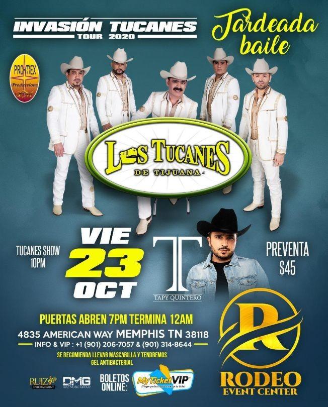 Flyer for Los Tucanes de Tijuana y Tapy Quintero en una Gran Tardeada Bailable!