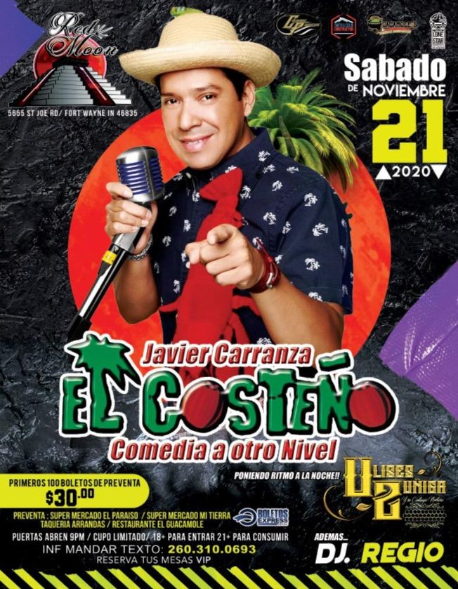 Flyer for Javier Carranza El Costeno Comedia a Otro Nivel en Fort Wayne IN