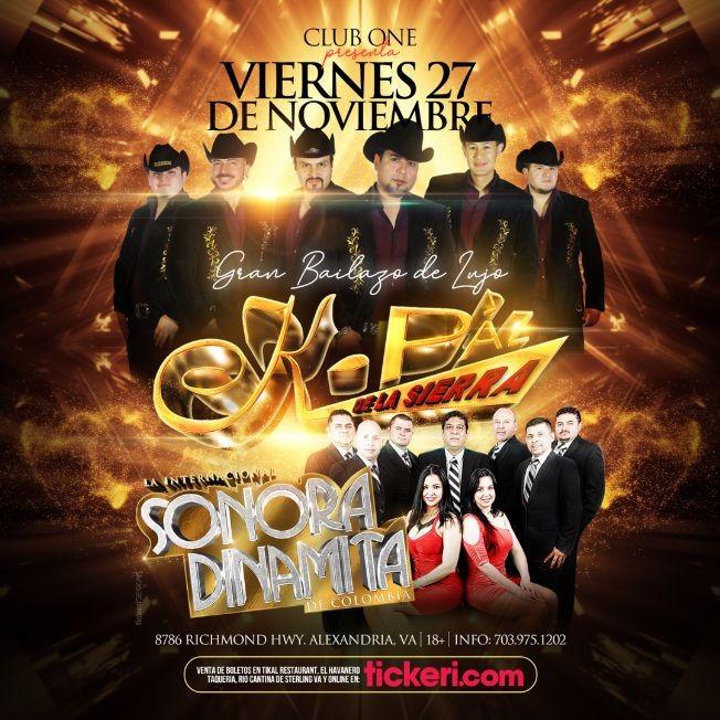 Flyer for K-Paz de la Sierra y La Internacional Sonora Dinamita en Vivo! POSTPONED