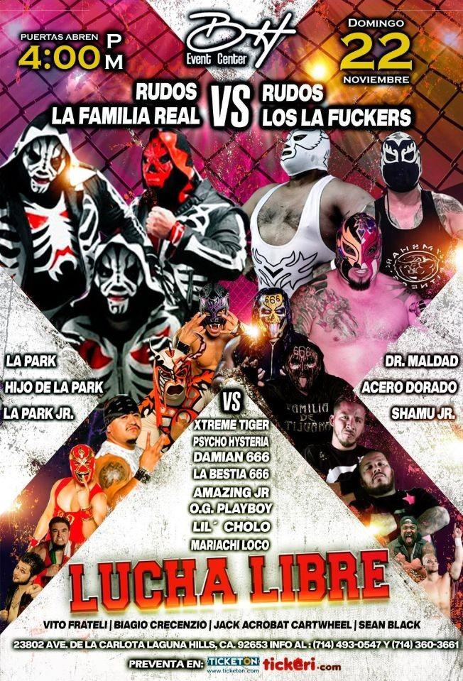 Flyer for Rudos La Familia Real vs Rudos Los L.A Fukers: Lucha Libre Mexicana en Vivo!