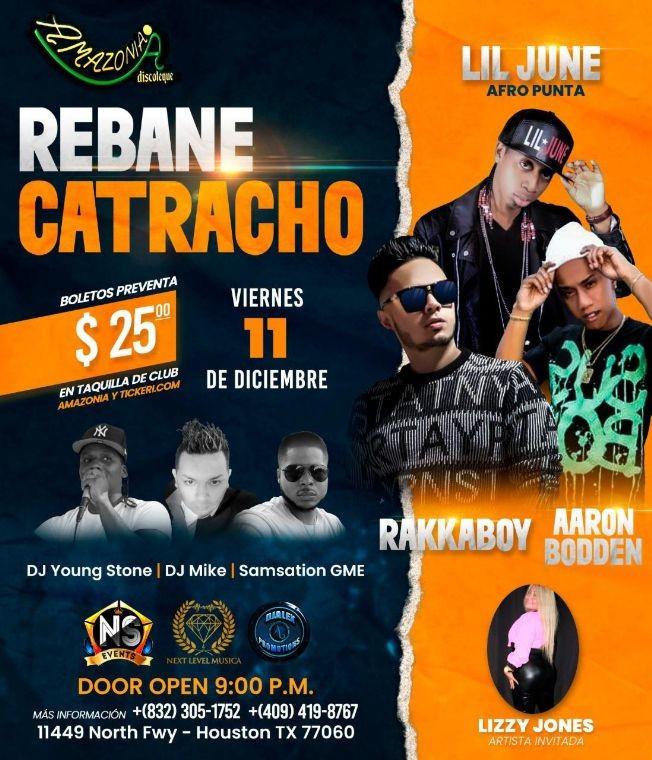 Flyer for Rebane Catracho con Rakkaboy, Aaron Bodden, Lil June y mas!