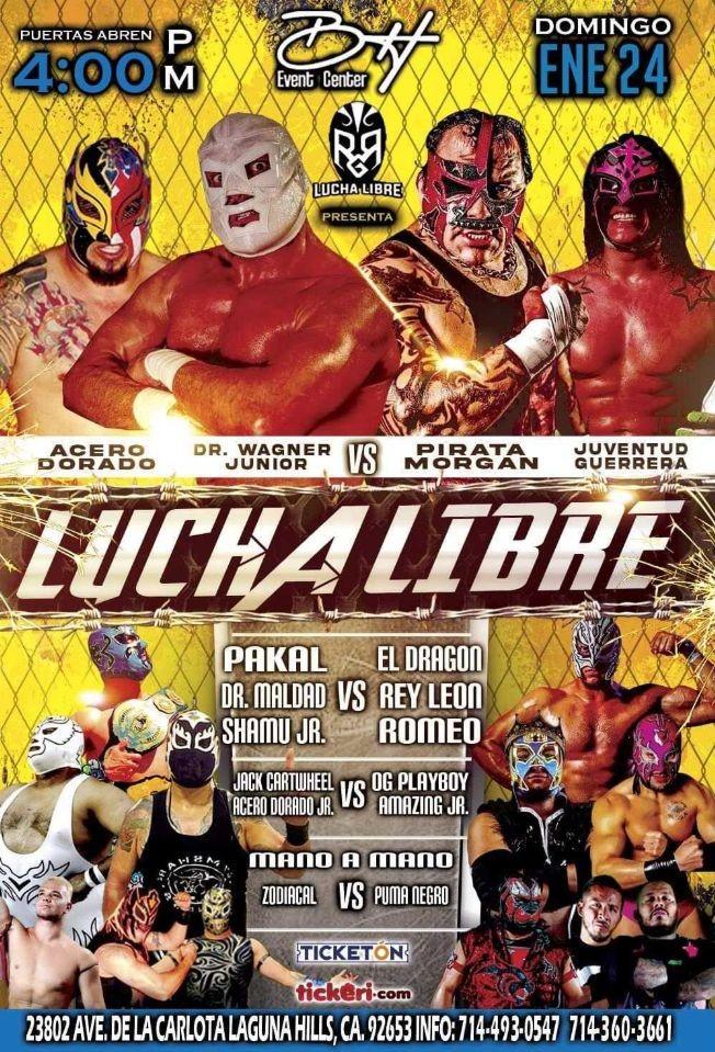 Flyer for Lucha Libre con Acero Dorado, Dr Wagner Junior, Pirata Morgan, Juventud Guerrera y muchos mas!