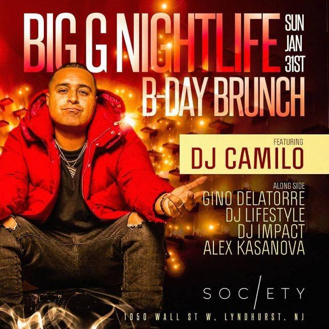 Flyer for Big G Nightlife Birthday Brunch DJ Camilo Live At Society