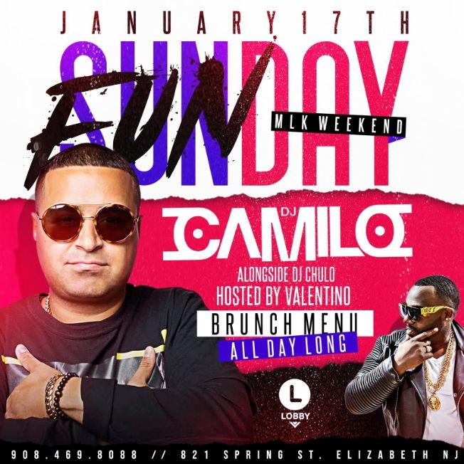 Flyer for Sunday Funday MLK Weekend DJ Camilo Live At The Lobby
