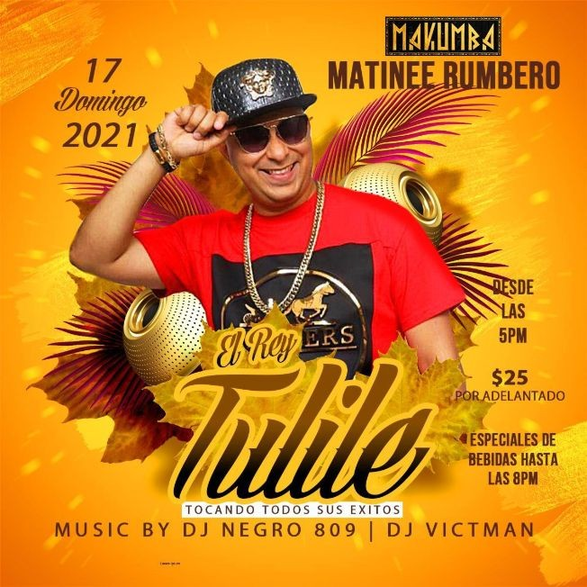 Flyer for El Rey Tulile en Vivo tocando todos sus exitos en Makumba Philly!