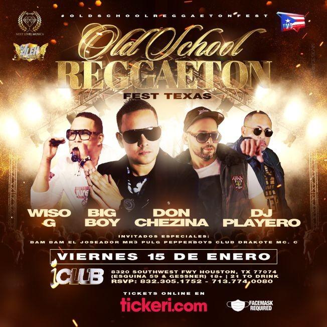 Flyer for Old School Reggaeton Fest Texas: Big Boy, Don Chezina, Wiso G, DJ Playero En Vivo!