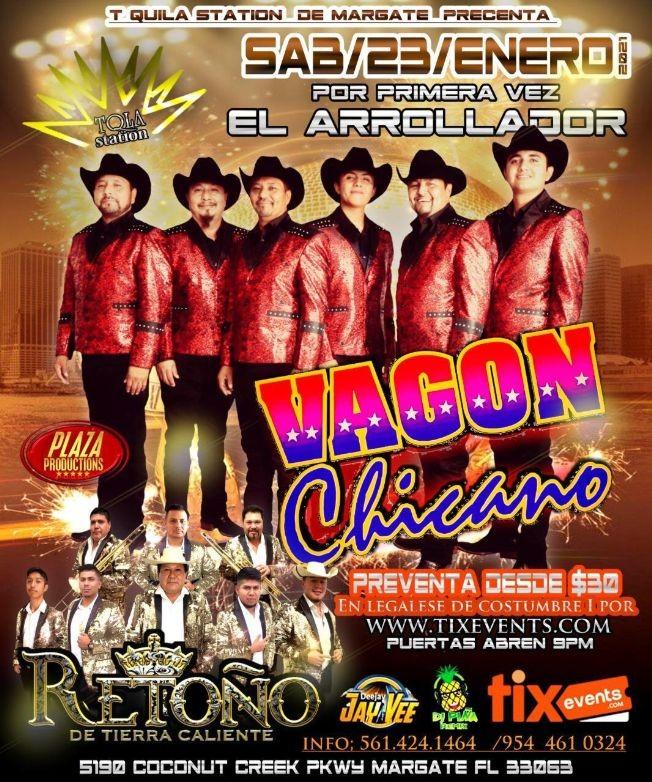 Flyer for Por Primera vez El Arrollador Vagon Chicano y Retoño de Tierra Caliente juntos en Concierto!