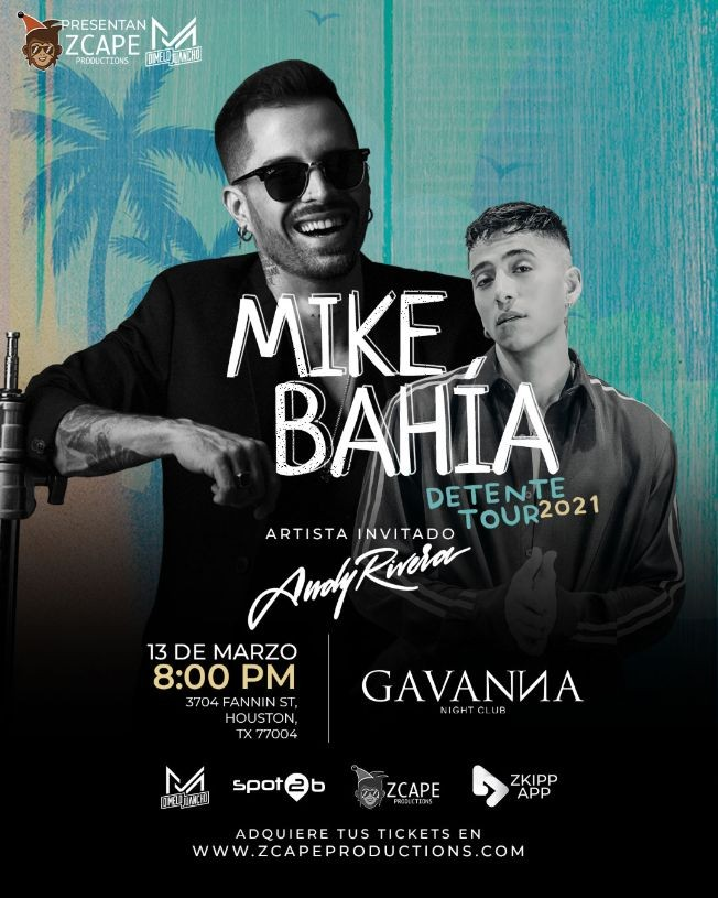 "Flyer for MIKE BAHIA ""TOUR DETENTE"" HOUSTON CON ANDY RIVERA"