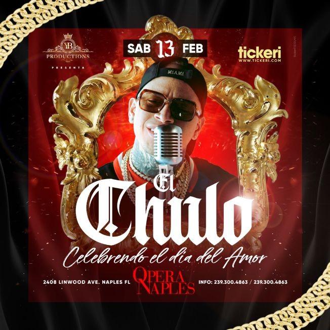 Flyer for El Chulo en Concierto en Opera Naples