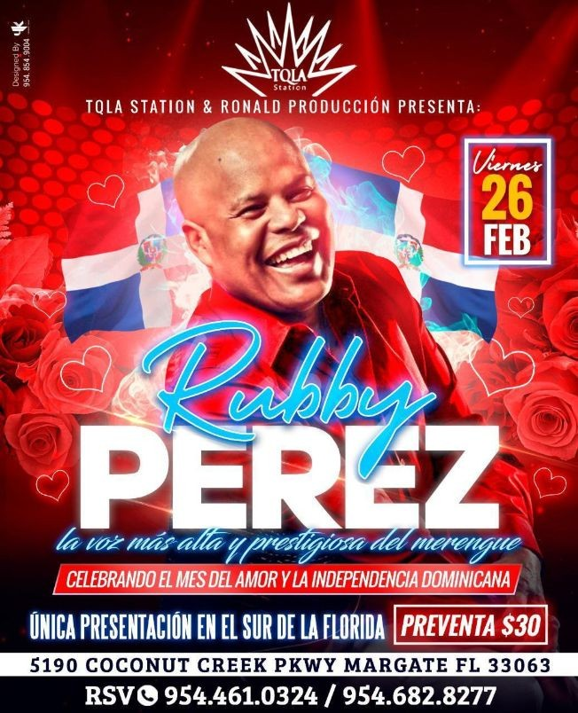 Flyer for Celebrando el Mes del Amor y la Independencia Dominicana llega Rubby Perez en Vivo!