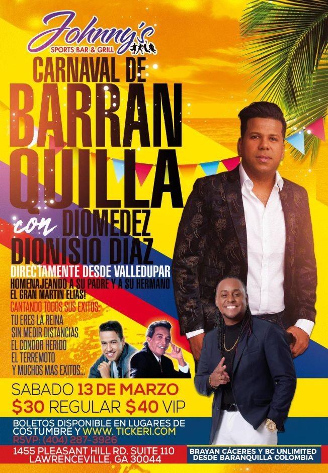 Flyer for Carnaval de Barranquilla con Diomedez Dionisio Diaz en Vivo!