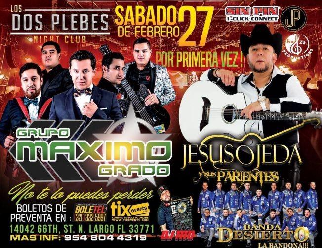 Flyer for Grupo Maximo Grado, Jesus Ojeda y sus Parientes y Banda Desierto en Vivo!