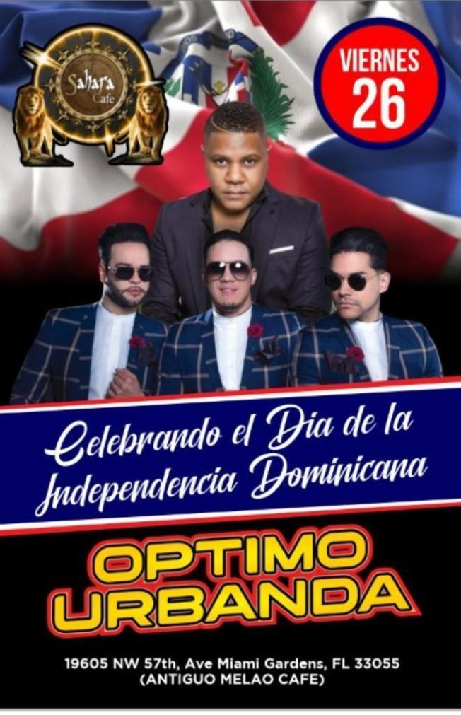 Flyer for Celebrando el Dia de la Independencia Dominicana: Optimo y Urbanda en Concierto