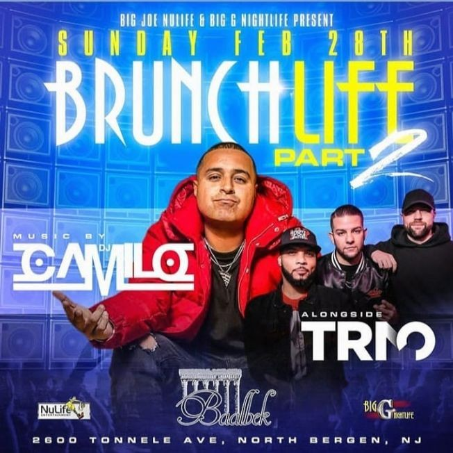 Flyer for Brunch Life Part 2 DJ Camilo Live At Baablek Lounge