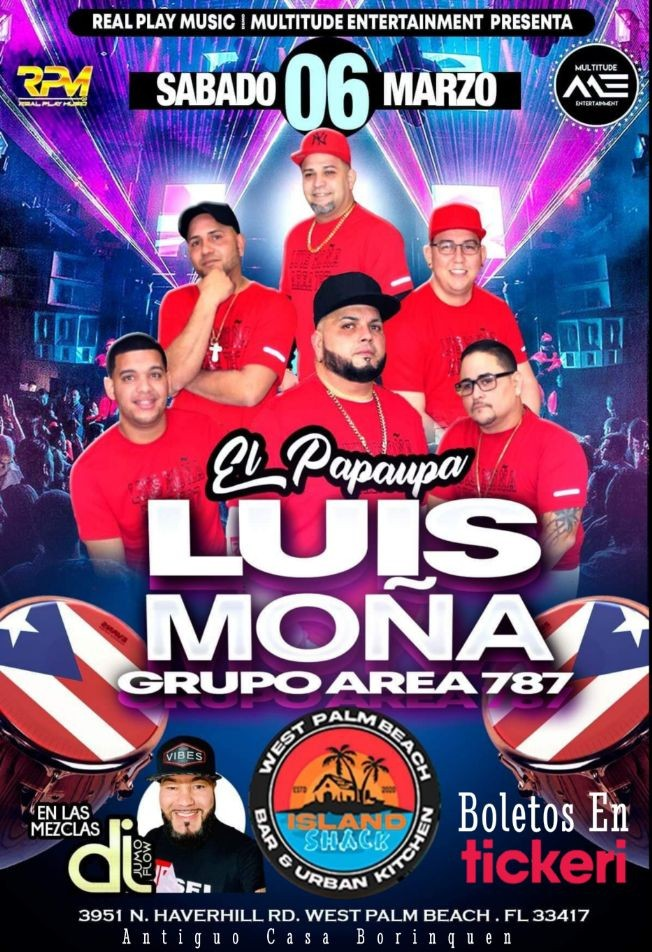 Flyer for LUIS MONA Y GRUPO AREA 787 LIVE @ ISLAND SHACK WPB