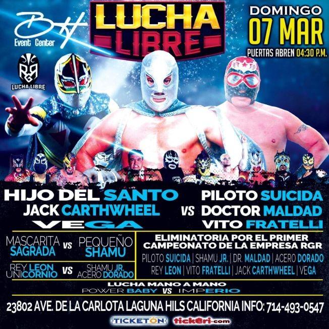 Flyer for Lucha Libre en Vivo con Hijo del Santo, Vega, Jack Cartwheel, Doctor Maldad y Muchos Mas!