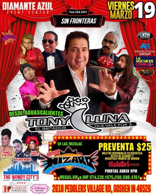 Flyer for Tony Luna at Diamante Azul event Center