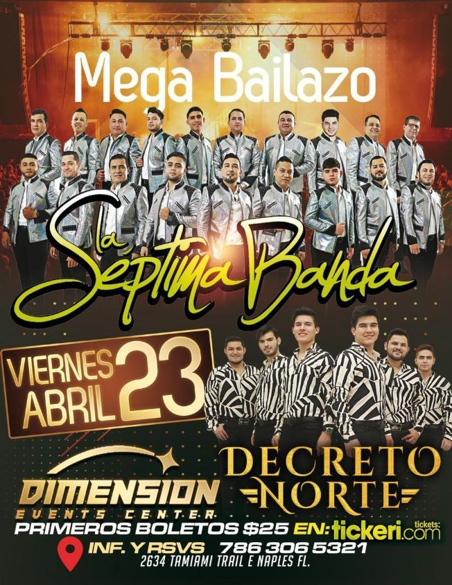 Flyer for Mega Bailazo con La Septima Banda y Decreto Norte en Vivo!
