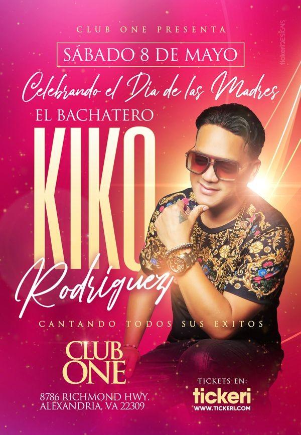 Flyer for El Bachatero Kiko Rodriguez en Vivo!