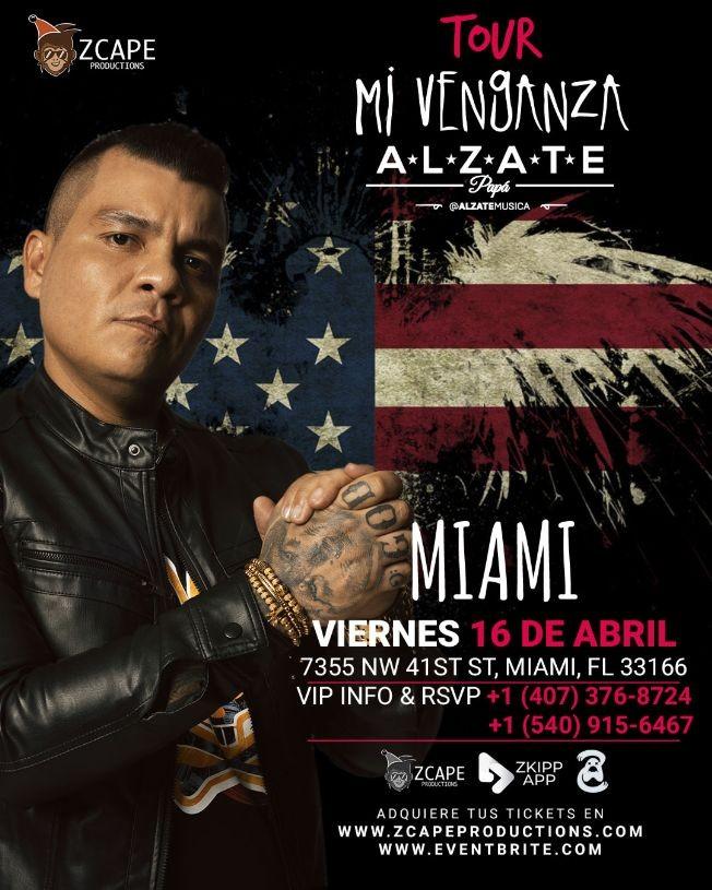 "Flyer for ALZATE EN MIAMI "" MI VENGANZA TOUR"""