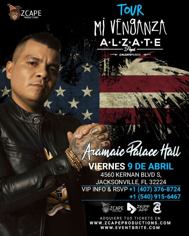 "Flyer for ALZATE EN JACKSONVILLE ""MI VENGANZA TOUR"""