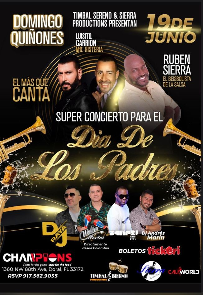 Flyer for SUPER CONCIERTO PARA EL DIA DE LOS PADRES con Domingo Quinones, Ruben Sierra y Luisito Carrion