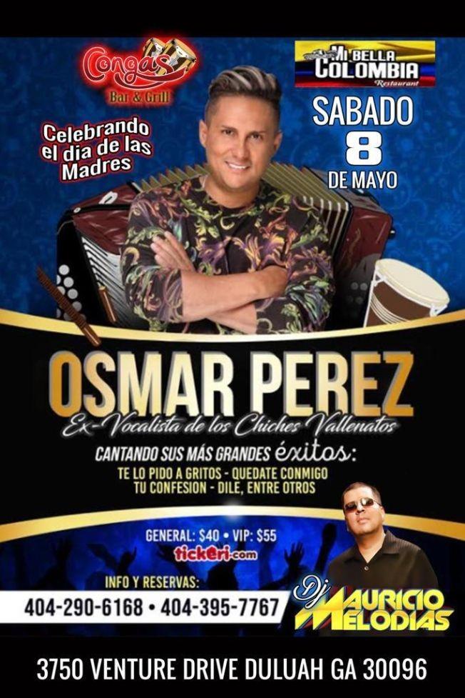 Flyer for Osmar Perez el vocalista de Los Chiches Vallenatos en Concierto!