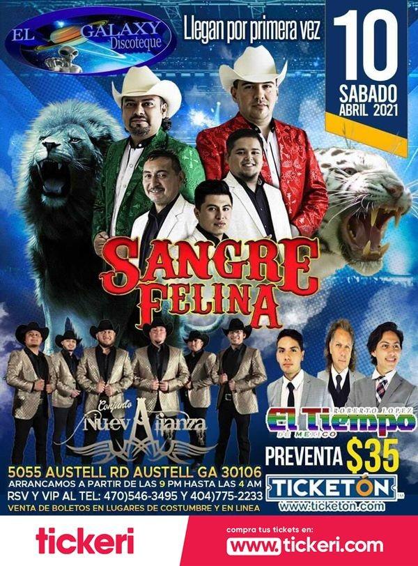 Flyer for Sangre Felina, Conjunto NuevAlianza y Roberto Lopez El Tiempo de Mexico en Vivo!
