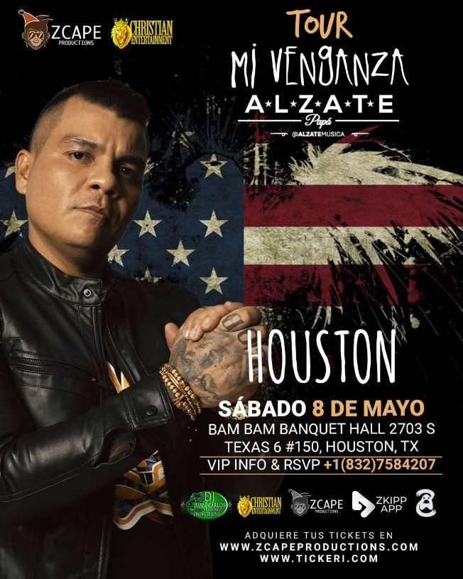 "Flyer for ALZATE EN HOUSTON "" MI VENGANZA TOUR"""