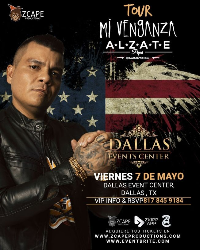 "Flyer for ALZATE EN DALLAS ""MI VENGANZA TOUR"""