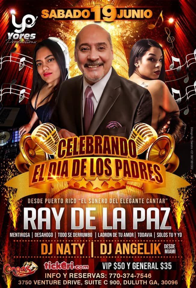 Flyer for CELEBRANDO EL DIA DEL PADRE CON RAY DE LA PAZ EN VIVO