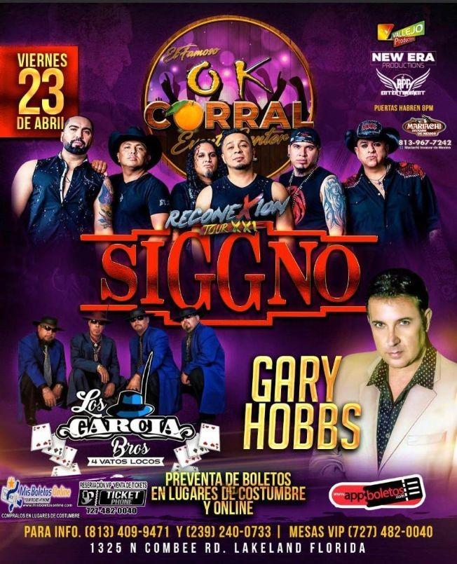 Flyer for Reconexion Tour XXI SIGGNO, Los Garcia Bros y Gary Hobbs en Vivo!