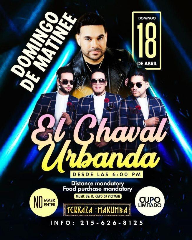 Flyer for Domingo de Matinee con El Chaval de la Bachata y Urbanda en Vivo!
