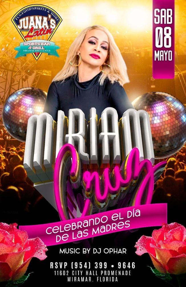 Flyer for MIRIAM CRUZ EN CONCIERTO EN JUANAS LATIN SPORTS BAR