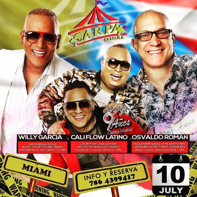 Flyer for Celebrando sus 9 años de Carrera Musical! Willy Garcia, Cali Flow Latino y Osvaldo Roman!