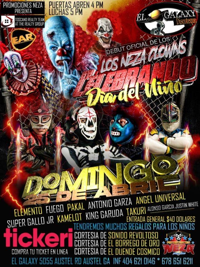 Flyer for Lucha Libre: Los Neza Clowns Celebrando Dia del Niño!