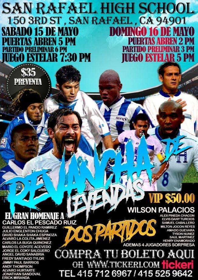 Flyer for Revancha de Leyendas en San Rafael CA: Futbol en Vivo Honduras vs Guatemala! POSPUESTO