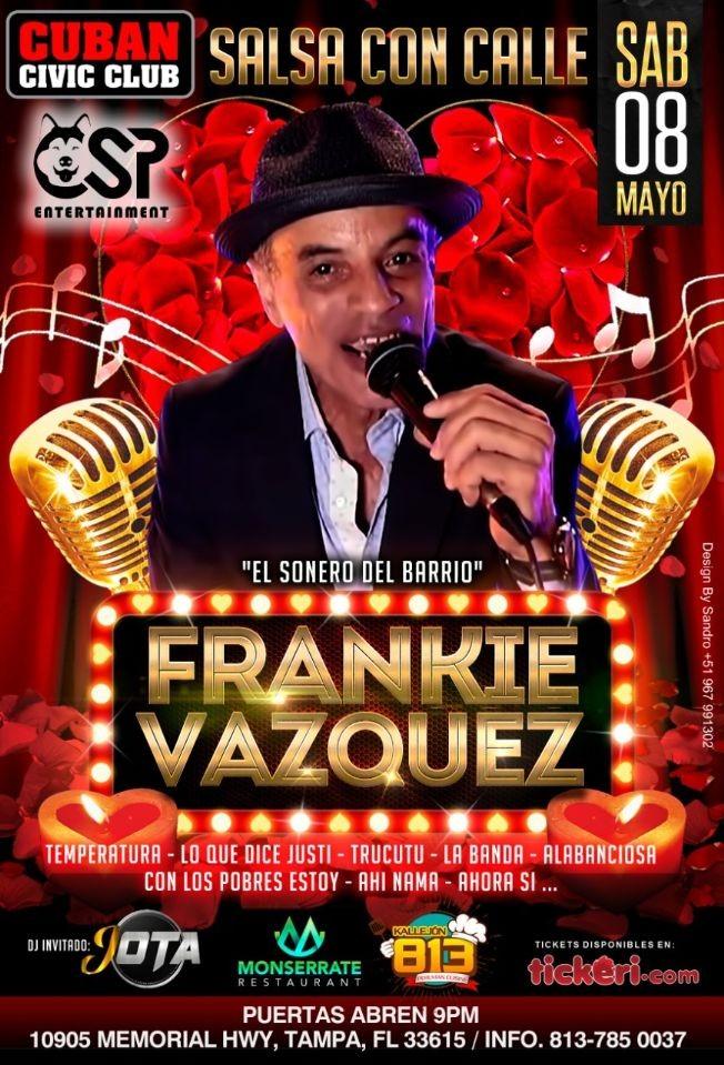 Flyer for El Sonero del Barrio: Frankie Vasquez en Vivo!